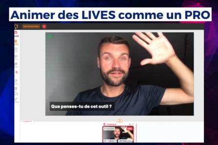 Créer et animer des LIVES sur Facebook, Youtube et Linkedin !