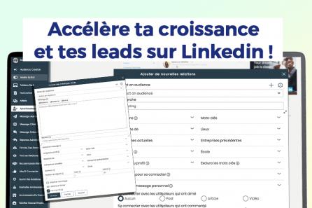 Augmenter son réseau et ses leads sur LinkedIn en automatique !